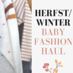 Herfst/winter baby fashion haul
